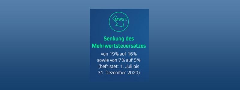 , Ab 01.07.2020 Mehrwertsteuersenkung